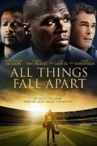 All Things Fall Apart | Bmovies