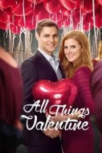 All Things Valentine | Watch Movies Online