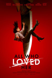 All Who Loved Her | Bmovies