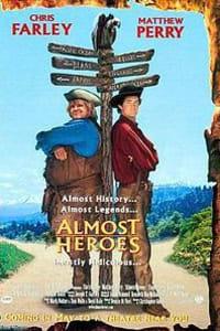 Almost Heroes | Bmovies