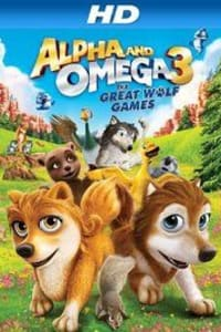 Alpha and Omega 3: The Great Wolf Games | Bmovies