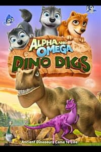 Alpha and Omega Dino Digs | Bmovies