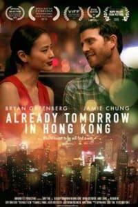 Already Tomorrow in Hong Kong | Bmovies