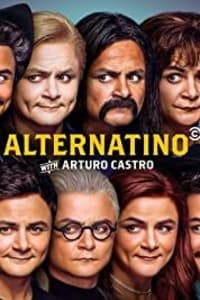 Alternatino with Arturo Castro - Season 1 | Bmovies