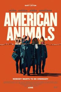 American Animals | Bmovies