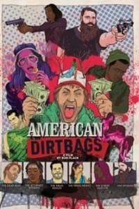 American Dirtbags | Bmovies