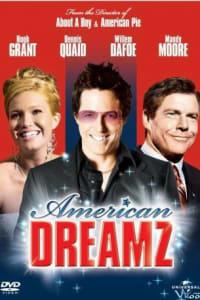 American Dreamz | Bmovies