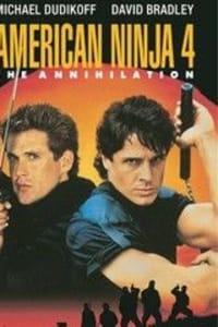 American Ninja 4: The Annihilation | Bmovies