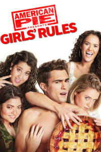 American Pie Presents: Girls' Rules | Bmovies
