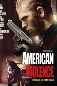 American Violence | Bmovies
