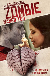 An Accidental Zombie Named Ted | Bmovies