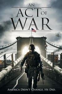 An Act Of War | Bmovies