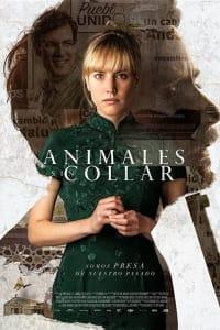Animales sin collar | Bmovies