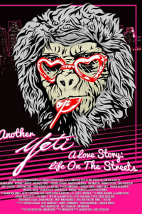 Another Yeti a Love Story: Life on the Streets | Bmovies