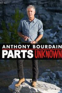 Anthony Bourdain: Parts Unknown - Season 10 | Bmovies