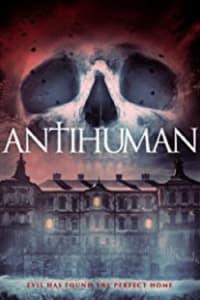 Antihuman   Bmovies