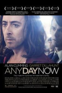 Any Day Now | Bmovies