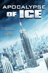 Apocalypse of Ice | Bmovies