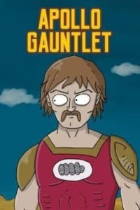 Apollo Gauntlet - Season 1 | Bmovies