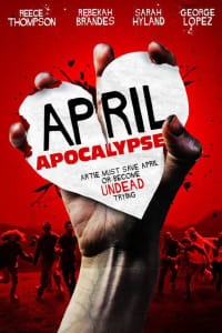 April Apocalypse | Bmovies