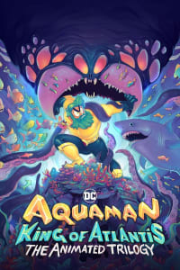 Aquaman: King of Atlantis - Season 1 | Bmovies
