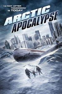 Arctic Apocalypse | Bmovies