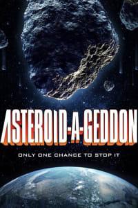 Asteroid-a-Geddon | Bmovies