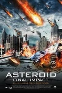Asteroid Final Impact | Bmovies