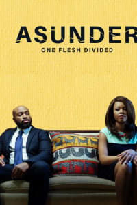Asunder, One Flesh Divided | Bmovies