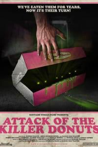 Attack of the Killer Donuts   Bmovies