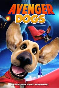 Avenger Dogs | Bmovies