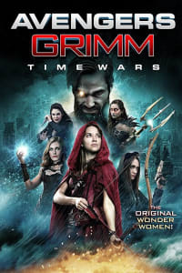 Avengers Grimm: Time Wars | Bmovies