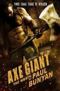 Axe Giant: The Wrath Of Paul Bunyan | Bmovies