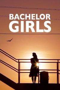 Bachelor Girls | Bmovies