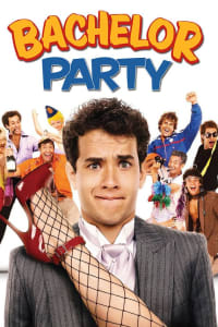 Bachelor Party | Bmovies
