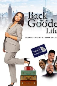 Back to the Goode Life | Bmovies