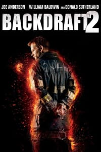 Backdraft 2 | Bmovies