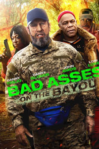 Bad Asses On The Bayou | Bmovies