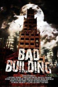 Bad Building   Bmovies