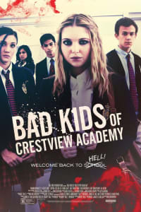 Bad Kids of Crestview Academy | Bmovies