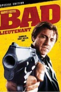 Bad Lieutenant | Bmovies