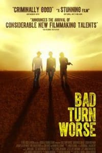 Bad Turn Worse | Bmovies