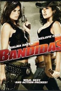 Bandidas | Bmovies