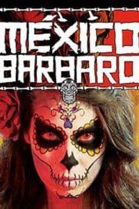 Barbarous Mexico | Bmovies