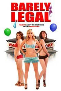 Barely Legal | Bmovies