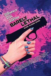 Barely Lethal | Bmovies