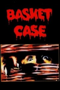 Basket Case | Bmovies