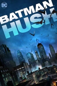 Batman: Hush | Bmovies
