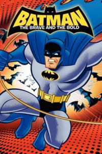 Batman: The Brave and the Bold - Season 01 | Bmovies