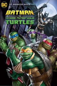 Batman vs. Teenage Mutant Ninja Turtles | Bmovies